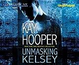 Unmasking Kelsey (The Hagan Series)