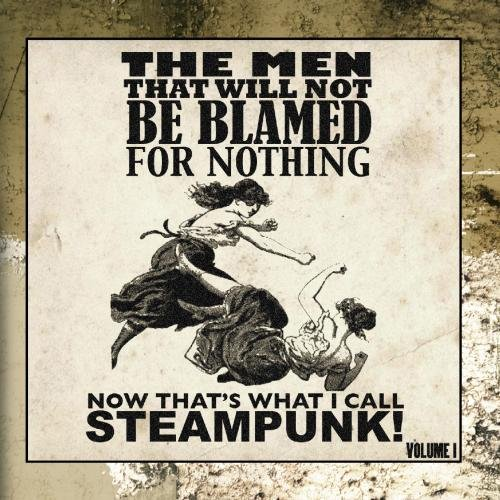 Vol. 1-Now That's What I Call Steampunk