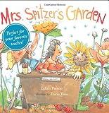 Mrs. Spitzer's Garden: Gift Edition