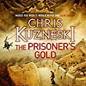 The Prisoner's Gold: The Hunters, Book 3 Audiobook by Chris Kuzneski Narrated by Dudley Hinton