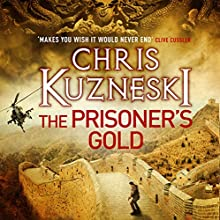 The Prisoner's Gold: The Hunters, Book 3 (       UNABRIDGED) by Chris Kuzneski Narrated by Dudley Hinton