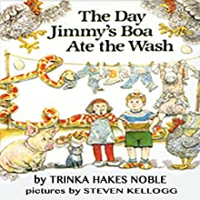 The Day Jimmy's Boa Ate the Wash Audiobook by Trinka Hakes Noble Narrated by Cindy B. Haynes
