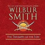 Triumph of the Sun | Wilbur Smith