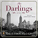 The Darlings: A Novel Audiobook by Cristina Alger Narrated by Jonathan Fried