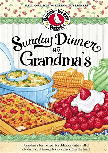 Sunday Dinner at Grandma's (Everyday Cookbook Collection) by Gooseberry Patch