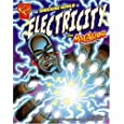 Shocking World of Electricity with Max Axiom, Super Scientist, The (Graphic Library: Graphic Science)