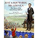 Just a Few Words, Mr. Lincoln Audiobook by Jean Fritz Narrated by Rex Robbins