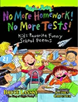 No More Homework! No More Tests!: Kids' Favorite Funny School Poems
