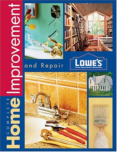 Lowes Complete Home Improvement (Lowe's Home Improvement)