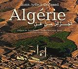 echange, troc Yann Arthus-Bertrand, Benjamin Stora, Djamel Souidi - Algérie : Vue du ciel