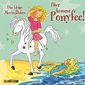 Das kleine Meermädchen (Hier kommt Ponyfee 10) | Barbara Zoschke