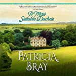 A. Most Suitable Duchess | Patricia Bray