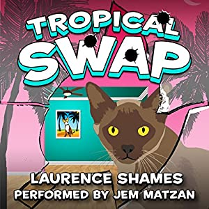 Tropical Swap Audiobook