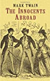 The Innocents Abroad (Dover Value Editions) (048642832X) by Twain, Mark