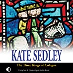 The Three Kings of Cologne | Kate Sedley