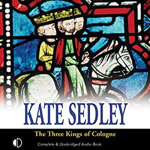 The Three Kings of Cologne Audiobook