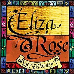 Eliza Rose Audiobook