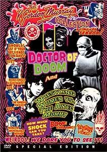 Doctor of Doom / Wrestling Women vs. the Aztec Mummy (Something Weird)