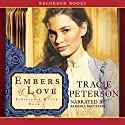 Embers of Love Audiobook by Tracie Peterson Narrated by Barbara McCulloh