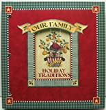 Our Family Christmas Holidays Traditions and Memories Scrap Book Album 24 Pocketful of Memories (Holiday Traditions) (1450802087) by Debbie Mumm