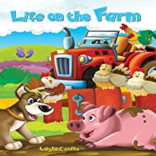 Life on the Farm (       UNABRIDGED) by Layla Coelho Narrated by Diane Lehman