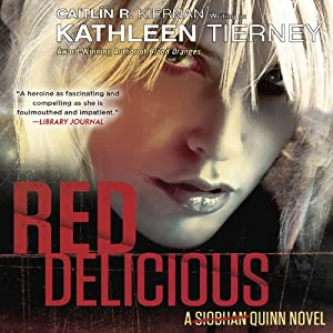 Red Delicious: A Siobhan Quinn Novel | [Kathleen Tierney]