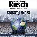 Consequences: A Retrieval Artist Novel Audiobook by Kristine Kathryn Rusch Narrated by Jay Snyder