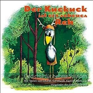 Der Kuckuck ist ein scheues Reh. Gedichte für heitere Stunden Audiobook