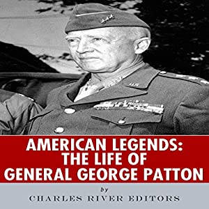 American Legends: The Life of General George Patton Audiobook