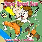 Reach for the Sky: Super Speed Sam, Book 2 Hörbuch von Monty J McClaine Gesprochen von: Millian Quinteros