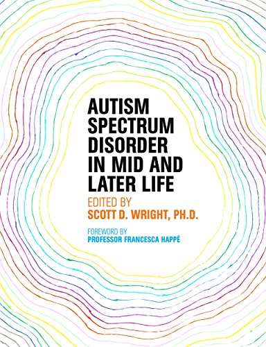 Autism Spectrum Disorder in Mid and Later Life by Jessica Kingsley Publishers