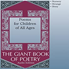 Poems for Children of All Ages Audiobook by William Roetzheim - editor Narrated by Audessa Siccarbi, Courtney J McMillon, Heather Rupy, Joel Castellaw, John Aviles, Regina Clancy, Kris Griffen