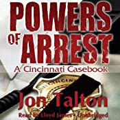 Powers of Arrest: A Cincinnati Casebook, Book 2 | Jon Talton