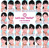 1Let's say ��Hello!""