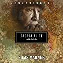 Silas Marner Audiobook by George Eliot Narrated by Nadia May