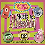 Yo Gabba Gabba: Music Is Awesome ~ Yo Gabba Gabba!