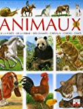 Encyclopdie des animaux : De la fort, de la ferme, des champs, chevaux, chiens, chats