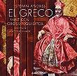 El Greco malt den Gro�inquisitor - 2 CDs mit 84 Min.