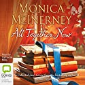 All Together Now (       UNABRIDGED) by Monica McInerney Narrated by Catherine Milte