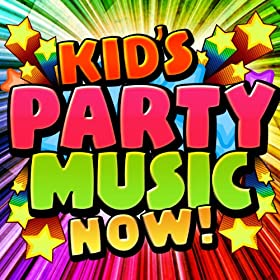 Kid's Party Music Now!