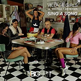 Village Girls vs. Andrea T Mendoza-Sing A Song
