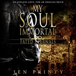 My Soul Immortal: Fated Eternals | Jen Printy
