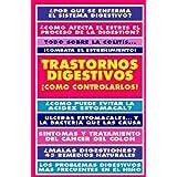 TRASTORNOS DIGESTIVOS: COMO EVITARLOS, COMO TRATARLOS, COMO CONTROLARLOS (INSTITUTO DE LA SALUD)