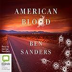 American Blood | Ben Sanders