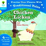 Nikki Gamble Oxford Reading Tree: Level 3: Traditional Tales Phonics Chicken Licken and Other Stories (Oxford Reading Tree Stage 3)