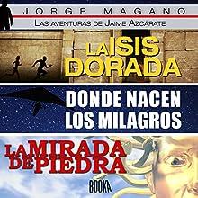 Las Aventuras de Jaime Azcárate [The Adventures of Jaime Azcarate] | Livre audio Auteur(s) : Jorge Magano Narrateur(s) : Jose Javier Serrano