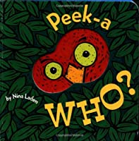 Peek-A Who? by Chronicle Books