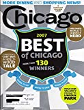 img - for Chicago August 2007 Magazine BEST OF CHICAGO IN 2007 MORE THAN 130 WINNERS Where To Eat, Shop, & Play EVANSTON'S LOST BOY: A HOLLYWOOD TALE book / textbook / text book