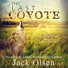 The Last Coyote (       UNABRIDGED) by Jack Olsen Narrated by Gary D. MacFadden