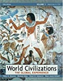 img - for World Civilizations: The Global Experience, Volume I (5th Edition) (MyHistoryLab Series) book / textbook / text book